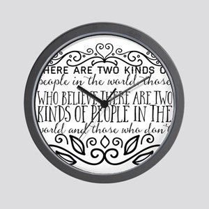 There are two kinds of people in the wo Wall Clock