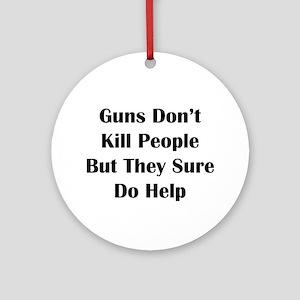 Guns Kill Ornament (Round)