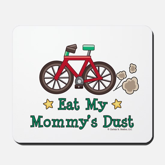 Mommy's Dust Cycling Bicycle Mousepad