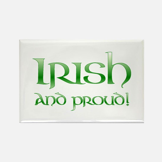 Irish and Proud! Rectangle Magnet