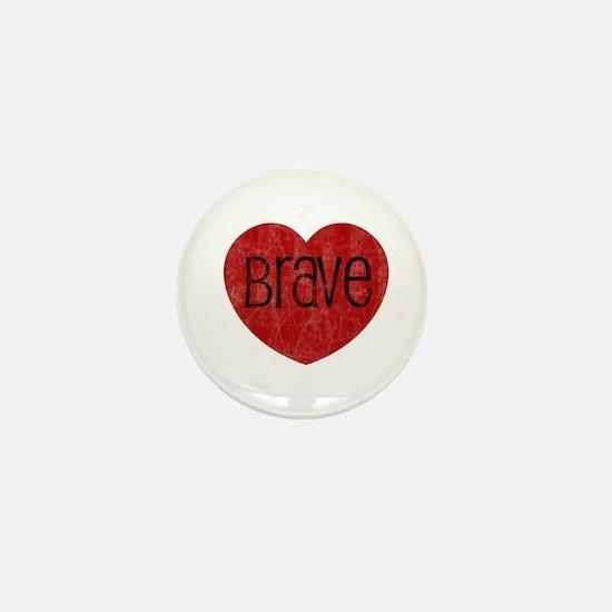 Brave Heart Mini Button