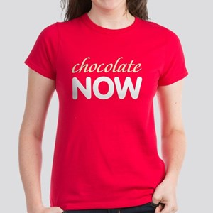 chocolate NOW Women's Dark T-Shirt