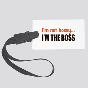 I'm The Boss Large Luggage Tag