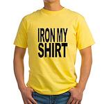Iron My Shirt Yellow T-Shirt
