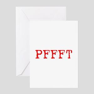 PFFFT Greeting Card