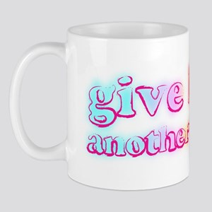 Give her another take! Mug
