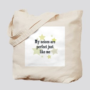 My neices are perfect just li Tote Bag