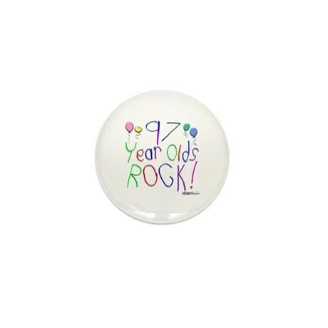 97 Year Olds Rock ! Mini Button (100 pack)
