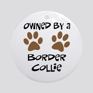 Owned By A Border Collie Ornament (Round)