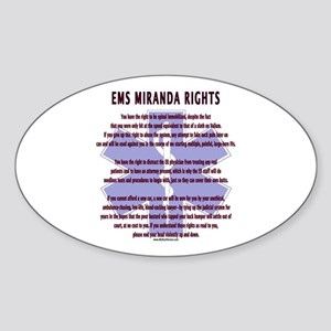 EMS Miranda Rights Gifts Oval Sticker