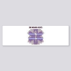 EMS Miranda Rights Gifts Bumper Sticker