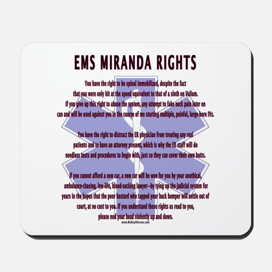EMS Miranda Rights Gifts Mousepad