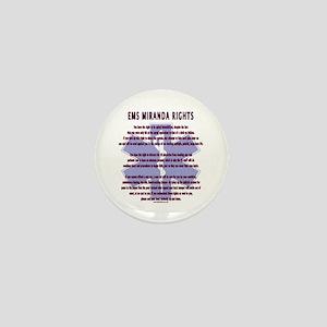 EMS Miranda Rights Gifts Mini Button
