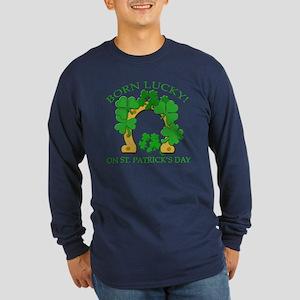 Born Lucky on St. Pats Day Long Sleeve Dark T-Shir