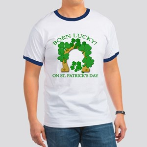 Born Lucky on St. Pats Day Ringer T