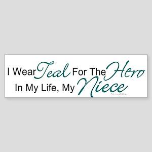 Teal For My Hero 1 (Niece OC) Bumper Sticker