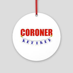 Retired Coroner Ornament (Round)