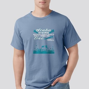 Scuba Diving Only Require One Ball T Shirt T-Shirt