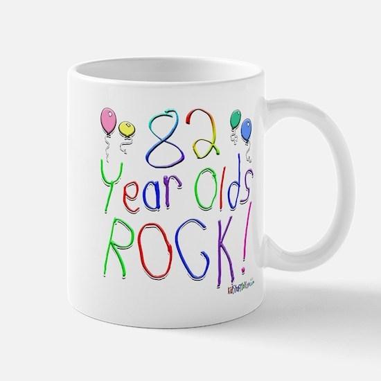 82 Year Olds Rock ! Mug