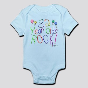 82 Year Olds Rock ! Infant Bodysuit