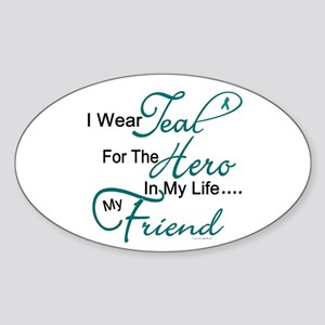 Teal For My Hero 1 (Friend OC) Oval Sticker