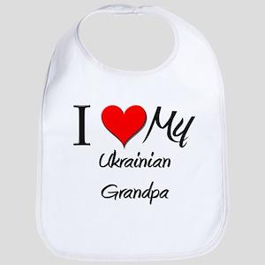 I Love My Ukrainian Grandpa Bib