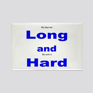 Long and Hard Rectangle Magnet