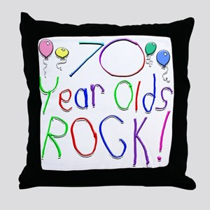 70 Year Olds Rock ! Throw Pillow