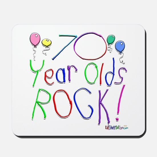 70 Year Olds Rock ! Mousepad