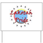 Lakotah Pride Sunburst Yard Sign