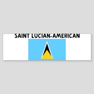 SAINT LUCIAN-AMERICAN Bumper Sticker
