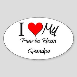 I Love My Puerto Rican Grandpa Oval Sticker