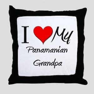 I Love My Panamanian Grandpa Throw Pillow