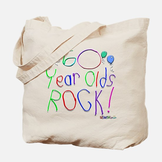 60 Year Olds Rock ! Tote Bag