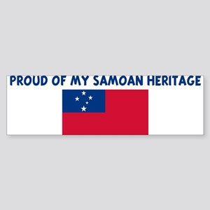 PROUD OF MY SAMOAN HERITAGE Bumper Sticker