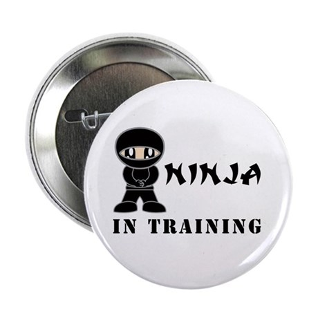 "Ninja In Training 2.25"" Button"