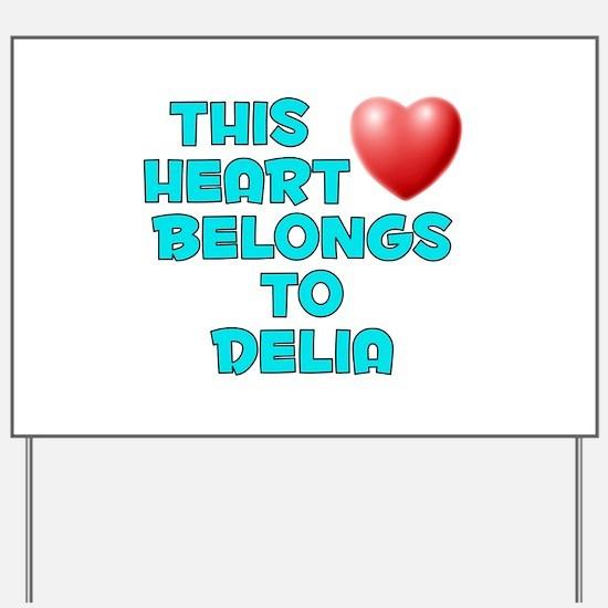 This Heart: Delia (E) Yard Sign