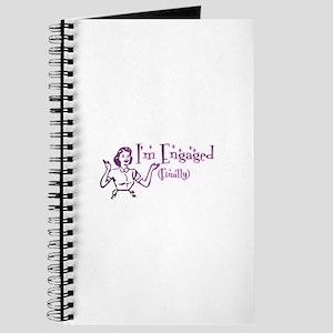 I'm Engaged (finally) Journal