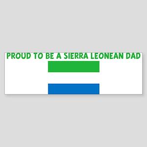 PROUD TO BE A SIERRA LEONEAN Bumper Sticker