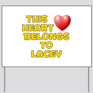 This Heart: Lacey (D) Yard Sign