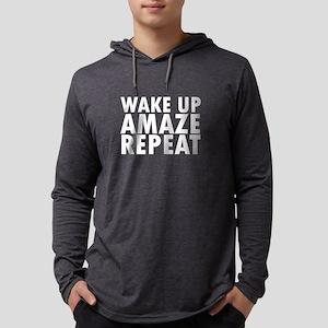 Wake Up Amaze Repeat Novelty Long Sleeve T-Shirt
