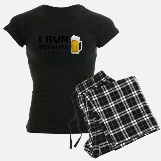 I Run For Beer Pajamas