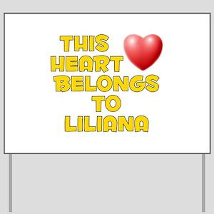 This Heart: Liliana (D) Yard Sign