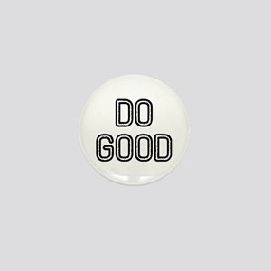 Do Good Mini Button
