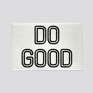 Do Good Rectangle Magnet
