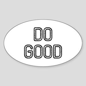 Do Good Sticker (Oval)