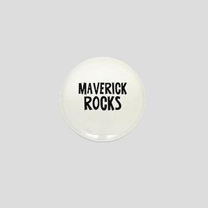 Maverick Rocks Mini Button