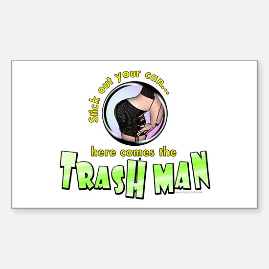 Trash Man... Rectangle Decal