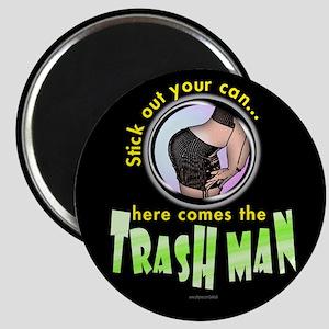 Trash Man... Magnet