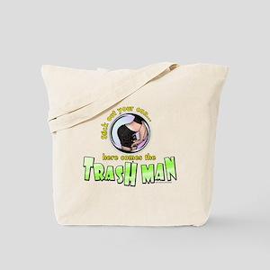 Trash Man... Tote Bag